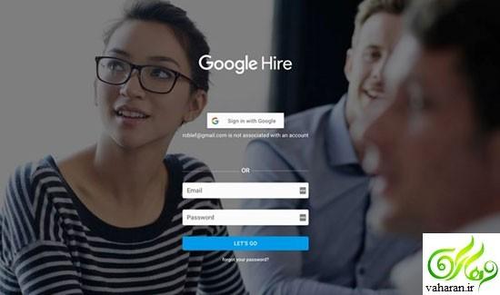 پیدا کردن کار از طریق گوگل : Google Hire